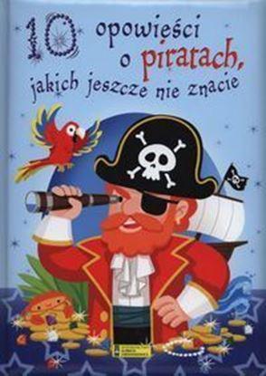 """Picture of """"10 Opowiesci o Piratach jakich jeszcze nie znacie"""""""
