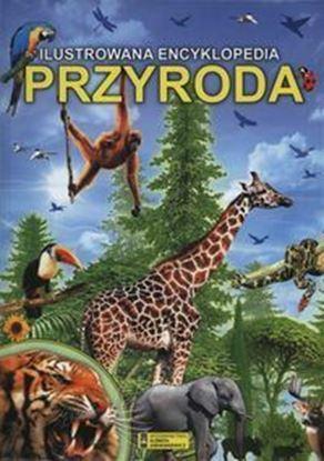 """Picture of """"Ilustrowana encyklopedia: Przyroda"""""""