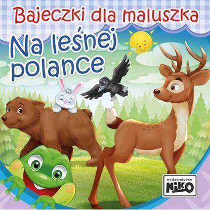 """Picture of Bajeczki dla maluszka """"Na leśnej polance"""""""